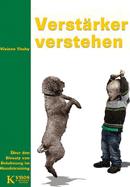 Buch: Verstärker verstehen - Über den Einsatz von Belohnung im Hundetraining